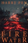 Fire and Water: Fire and Water is an inspirational trendbook which combines the most various types and colours of fabric with very evo Cover Image