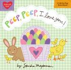 Peep, Peep, I Love You! (Padded Cloth Covers with Lift-the-Flaps) Cover Image