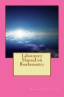 Laboratory Manual on Biochemistry Cover Image