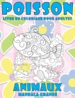 Livre de coloriage pour adultes - Mandala Grande - Animaux - Poisson Cover Image