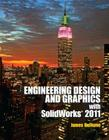 Engineering Design and Graphics with SolidWorks 2011 [With MATLAB for Engineers] Cover Image
