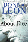 About Face: A Commissario Guido Brunetti Mystery Cover Image