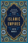Islamic Empires: The Cities that Shaped Civilization?From Mecca to Dubai Cover Image