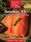 Smokin', Eh: Canadian Hot and Cold Smoking Cover Image