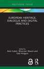 European Heritage, Dialogue and Digital Practices Cover Image