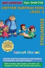 Math Superstars Subtraction Level 3, Library Hardcover Edition: Essential Math Facts for Ages 5 - 8 Cover Image