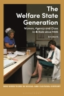 The Welfare State Generation: Women, Agency and Class in Britain Since 1945 (New Directions in Social and Cultural History) Cover Image