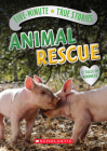 Five-Minute True Stories: Animal Rescue Cover Image