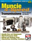 Muncie 4-Speed Transmissions: How to Rebuild & Modify (Sa Design) Cover Image