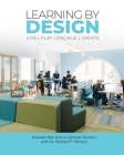 Learning by Design: Live Play Engage Create Cover Image