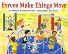 Forces Make Things Move (Let's-Read-and-Find-Out Science 2) Cover Image