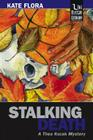 Stalking Death: A Thea Kozak Mystery Cover Image