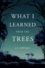 What I Learned from the Trees Cover Image