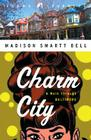 Charm City: A Walk Through Baltimore Cover Image