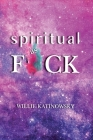 Spiritual as F*ck Cover Image