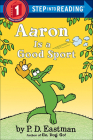 Aaron Is a Good Sport (Step Into Reading) Cover Image