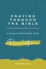 Praying Through Revelation (Praying Through the Bible #17) Cover Image