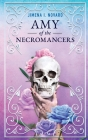 Amy of the Necromancers Cover Image