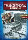 Building the Transcontinental Railroad: An Interactive Engineering Adventure (You Choose: Engineering Marvels) Cover Image