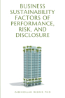 Business Sustainability Factors of Performance, Risk, and Disclosure Cover Image