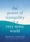 The Power of Tranquility in a Very Noisy World Cover Image