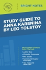 Study Guide to Anna Karenina by Leo Tolstoy Cover Image