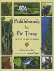 Fiddleheads to Fir Trees Cover Image