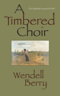 A Timbered Choir Cover Image