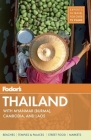 Fodor's Thailand: With Myanmar (Burma), Cambodia, and Laos Cover Image