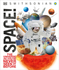Space!: The Universe as You've Never Seen It Before (Knowledge Encyclopedias) Cover Image