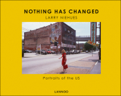 Nothing Has Changed: Portraits of the Us Cover Image