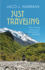 Just Traveling: God, Leaving Home, and a Spirituality for the Road Cover Image
