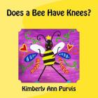 Does a Bee Have Knees? Cover Image