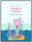 Magnificient Purrmaid: Cute Purrmaid and Mermaid Fairytale Illustration Designs with Castle Undersea Coloring Book for Kids ages 4-8 (Vol 2) Cover Image