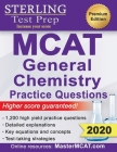 Sterling Test Prep MCAT General Chemistry Practice Questions: High Yield MCAT Questions Cover Image