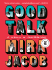 Good Talk: A Memoir in Conversations Cover Image