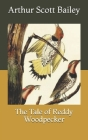 The Tale of Reddy Woodpecker Cover Image