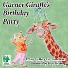 Garner Giraffe's Birthday Cover Image
