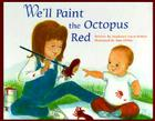 We'll Paint the Octopus Red Cover Image