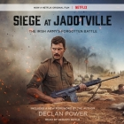 Siege at Jadotville: The Irish Army's Forgotten Battle Cover Image