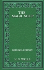 The Magic Shop - Original Edition Cover Image