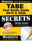 Tabe Test Study Guide 2019 & 2020: Tabe 11 & 12 Secrets Study Guide and Practice Test Book for the Tabe 11/12 Test of Adult Basic Education Cover Image