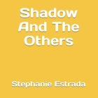 Shadow And The Others Cover Image