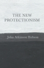 The New Protectionism Cover Image