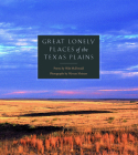 Great Lonely Places of the Texas Plains Cover Image