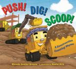 Push! Dig! Scoop!: A Construction Counting Rhyme Cover Image