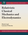 Relativistic Classical Mechanics and Electrodynamics Cover Image