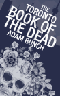 The Toronto Book of the Dead Cover Image