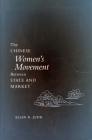 The Chinese Women's Movement Between State and Market Cover Image