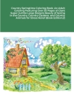 Country Springtime Coloring Book: An Adult Coloring Featuring Over 30 Pages of Giant Super Jumbo Large Designs Beauty of Spring In the Country, Countr Cover Image